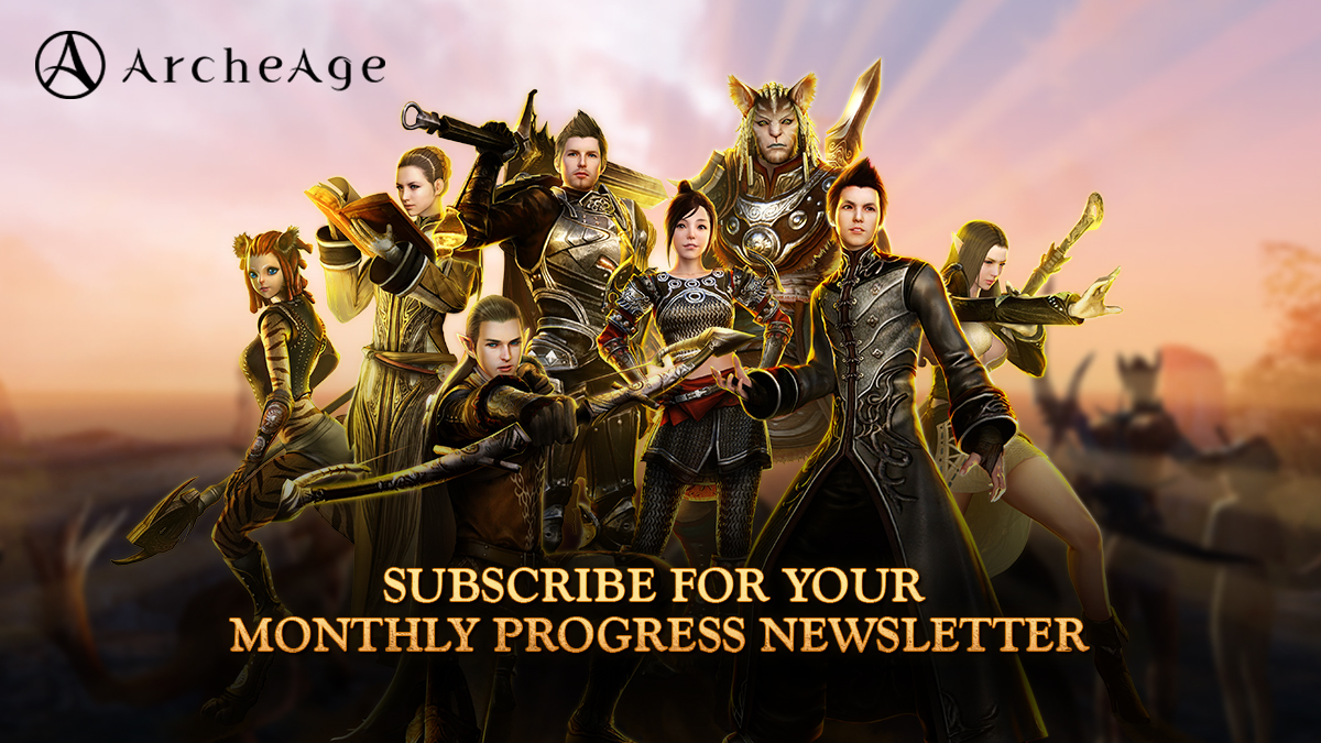 Sign Up for Monthly Progress Newsletter for your ArcheAge Character!